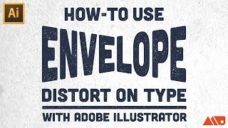 How-to Use Envelope Distort on Type in Adobe Illustrator Tutorial