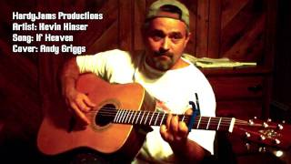 Andy Griggs - If Heaven - Acoustic Guitar Cover by Kevin Kinser