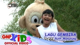 Lagu Gembira - Ruth Manurung - Lagu Anak