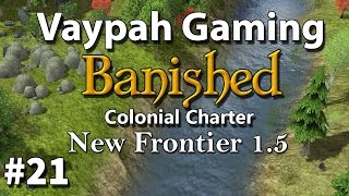 Banished: New Frontier 1.5 | Episode 21 | Occupational hazards