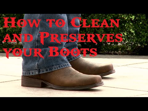 How to Clean and Preserves your Boots