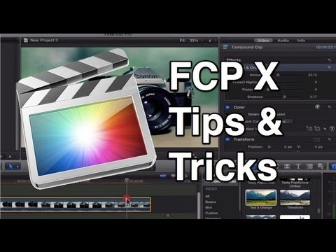 Final Cut Pro X Tips and Tricks - YouTube