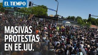 Se intensifican las protestas en Estados Unidos