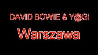 David Bowie - Warszawa (remix)
