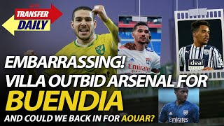 Embarrassing! Villa Outbid Arsenal For Buendia But Could We Be Back For Aouar? | AFTV Transfer Daily