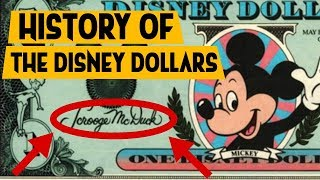 History of the Disney Dollars of Disneyland and Disney World