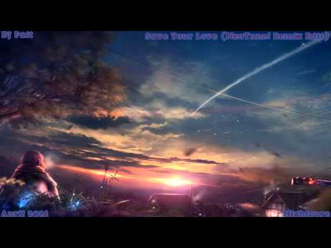 Nightcore - Save Your Love