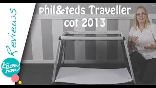 phil&teds Traveller 2013 Review, A Travel Cot That's Lighter Than Baby