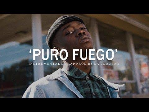 PURO FUEGO – BASE DE RAP / HIP HOP INSTRUMENTAL (PROD BY LA LOQUERA 2019)