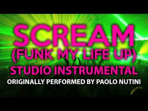 Scream (Funk My Life Up) (Cover Instrumental) [In the Style of Paolo Nutini]