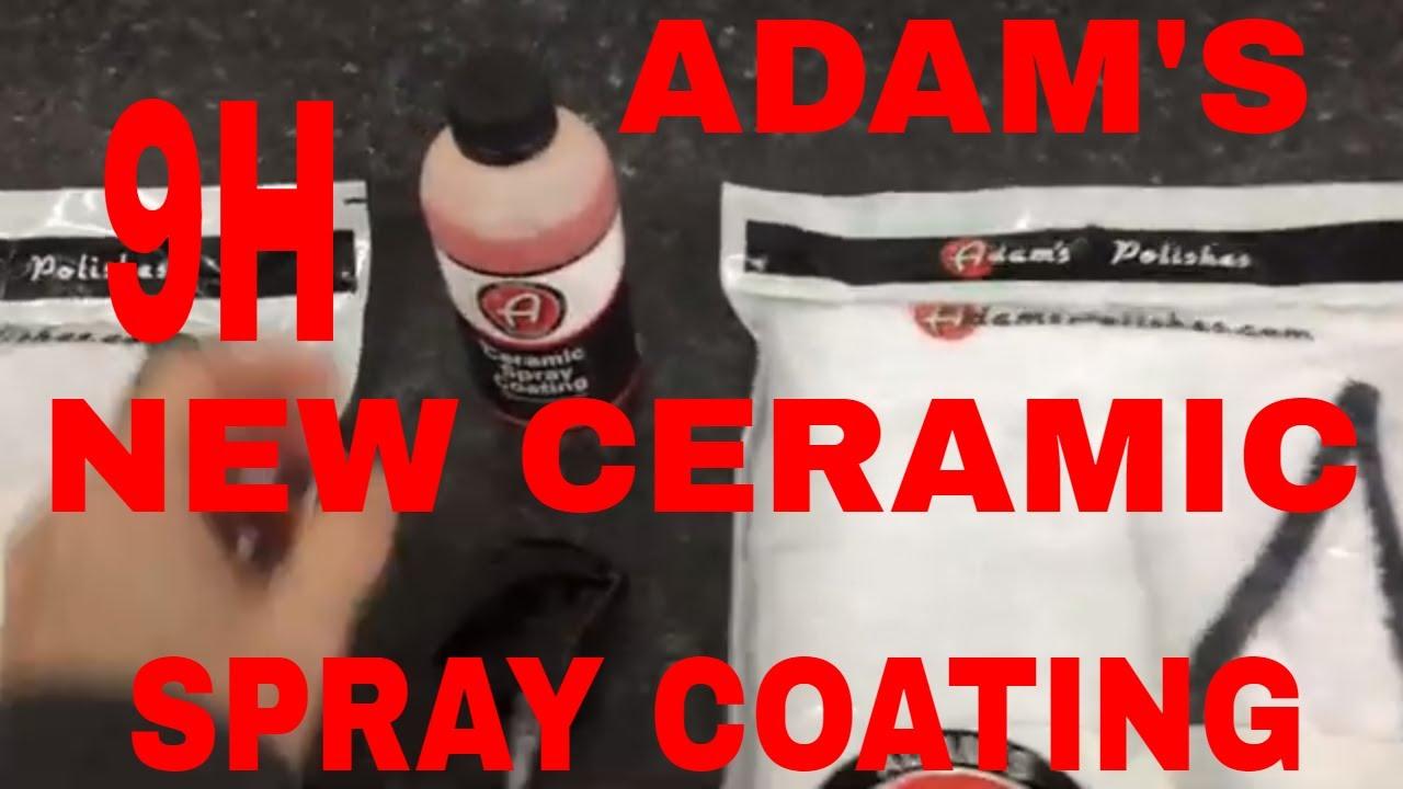 Adam S New Ceramic Spray Coating 9h Youtube