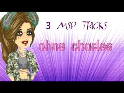 3 MSP TRICKS OHNE CHARLES,KEIN HACK