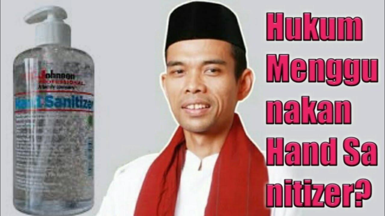 Hukum Menggunakan Hand Sanitizer Menurut Agama Islam ll Uas