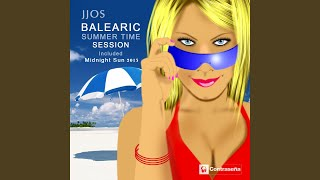 Balearic Summer Time Session / Fantasy /In a Perfect World / I Know Your Dreams / Come On &...