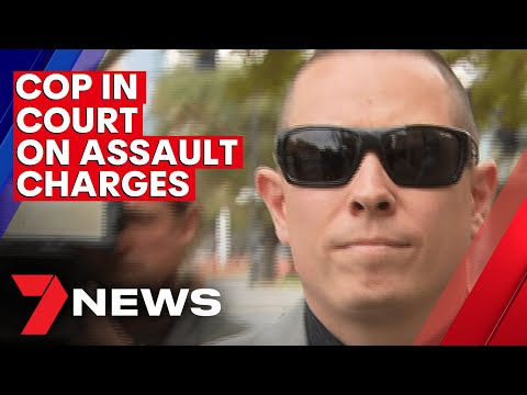 Police officer fronts court over serious assault charges | 7NEWS