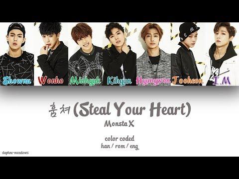 Monsta X (몬스타엑스) – 훔쳐 (Steal Your Heart) (Color Coded Han/Rom/Eng Lyrics)