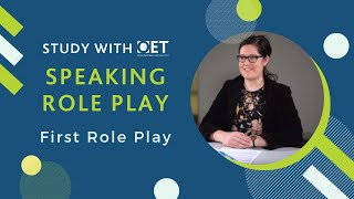 OET Speaking Role Play (Nursing): First Role Play