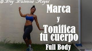 Entrenamiento a Cuerpo Completo Hiit  - Full Body - ( Rutina 221 ) Dey Palencia Reyes