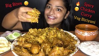 SPICY CHICKEN CURRY WITH VEG BIRIYANI | BIG BITES | MESSY EATING | EATING SOUNDS,FOOD EATING VIDEOS