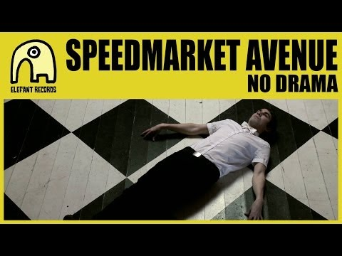 SPEEDMARKET AVENUE - No Drama [Official]