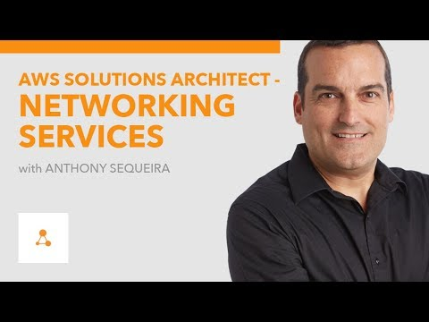 New Course: AWS Solutions Architect – Networking Services