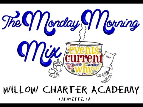 Willow Charter Academy Monday Morning Mix March 21, 2016