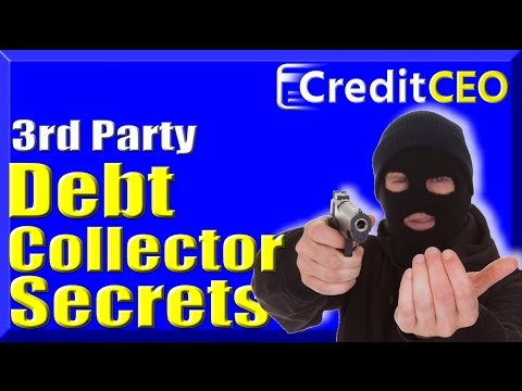 Debt Collection SECRETS - You Don't Owe 3rd Party Collectors