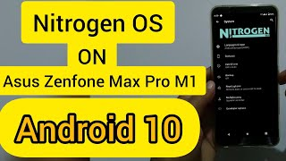 Nitrogen OS, Android 10, Built Date 06/11/19, on Asus Zenfone Max Pro M1, Hindi