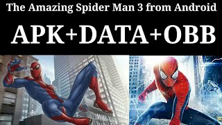 How to download The Amazing Spider-Man 3 from Android (Hindi)