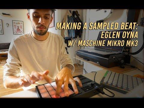 Making a sampled beat: Eglen Oyna (with Maschine Mikro mk3) Mp3