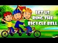 Let Us Ring The Bicycle Bell | Cartoon Animation Songs | Nursery Rhymes for Children