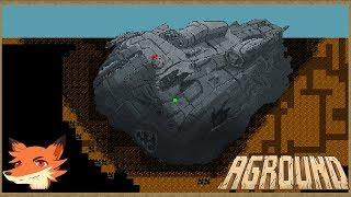 AGROUND #5 [FR] La tronçonneuse qui déchire. Un vaisseau spatial et notre élevage de dragons!