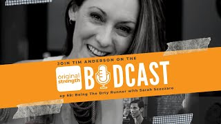 BodCast Episode 69: Being The Drty Runner with Sarah Scozzaro