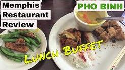 Memphis Restaurant Review:  Pho Binh Lunch Buffet