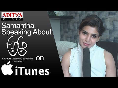 """Samantha Speaking About """"A Aa"""" Movie Songs Now Available on iTunes ♫ Get it Now ►"""