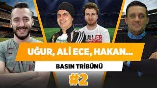 """Gambar cover """"Uğur Karakullukçu, Ali Ece, Hakan Gündoğar...""""   Basın Tribünü  #2"""