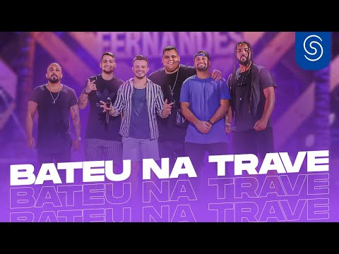 Matheus Fernandes Feat. Menos é Mais – Bateu Na Trave