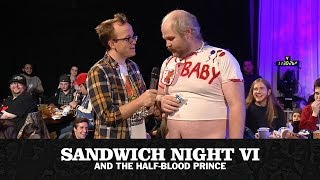 Sandwich Night 6: Sandwich Night and The Half Blood Prince (with Chris Gethard)