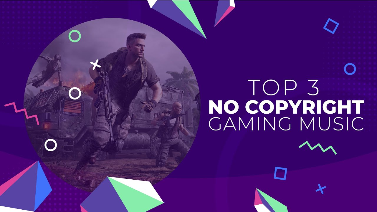 Top 3 No Copyright Gaming Music Best No Copyright Free Gaming Background Music Audiouse Youtube