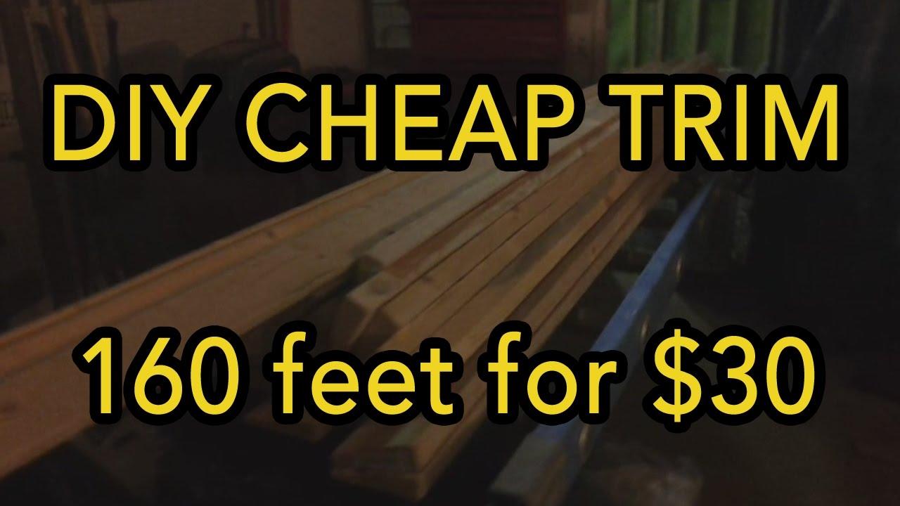 Diy Cheap Trim 160 Feet For 30 Youtube