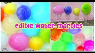 Water Marbles YOU CAN EAT! Thumbnail