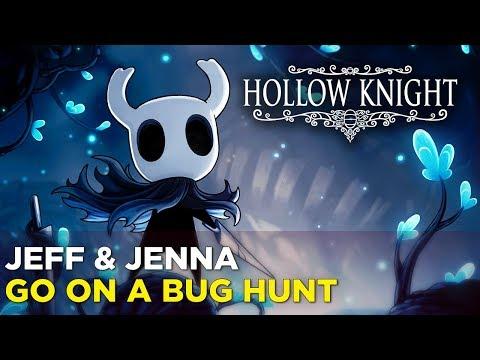 Jenna and Jeff Play HOLLOW KNIGHT