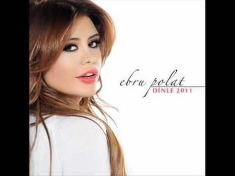 Ebru Polat - Sen Sağ Ben Selamet [YEPYENI 2011]  Yeni Albüm