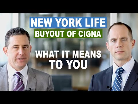 What Does The New York Life Insurance Company Buyout Of Cigna Mean For Policyholders?