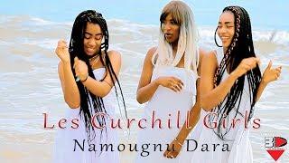 Les Churchill Girls- Namougnu Dara [clip officiel]