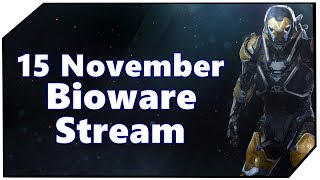 Anthem 15 November Stream Info Video New Gameplay Deutsch Ger