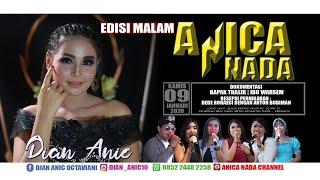 Gambar cover LIVE ANICA NADA (DIAN ANIC) | EDISI malam 09 JANUARI 2020 | SUKRA WETAN | SUKRA | INDRAMAYU