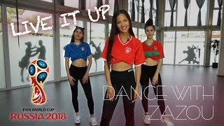 Dance with Zazou : Live it Up - Nicky Jam (2018 FIFA World Cup Russia) Dance Tutorial