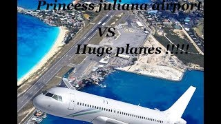 Huge planes Vs Small airport!!!! (princess juliana airport)