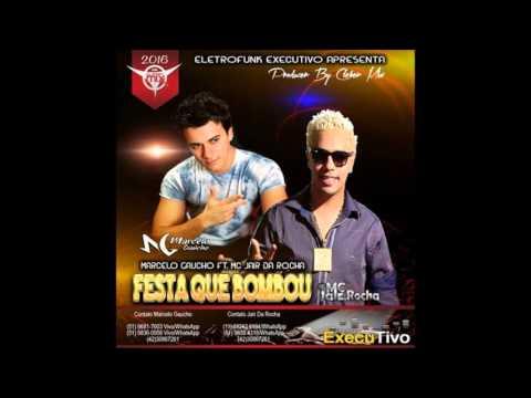 Dj Cleber Mix Ft. Marcelo Gaúcho Part. Mc Jair Da Rocha - Festa Que Bombou (Radio 2016)